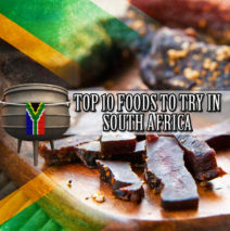 Top 10 foods to try in South Africa